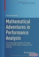性能解析的数学历险记:从存储系统、通过飞机登机到快线排队Mathematical Adventures In Performance Analysis