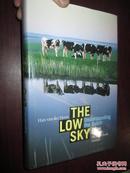 Han van der Horst :THE LOW SKY Understanding the Dutch (16开,平装) 外文原版