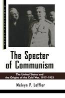 美国和冷战的起源The Specter of Communism: The United States and the Origins of the Cold War, 1917-1953