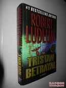 The Tristan Betrayal by Robert Ludlum 英文原版精装 大开本