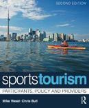 体育旅游:参与者和政策制定者Sports Tourism, 2e: Participants, policy and providers