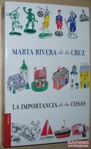 ◆西班牙语原版小说 La importancia de las cosas (Novela y Relat