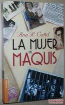 ◆西班牙语原版书 La mujer del maquis (Divulgación)