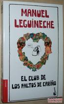 ◆西班牙语原版小说 El Club de los Faltos de Carino