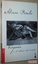 ◆西班牙语原版书 Virginia o el interior del mundo Alvaro Pombo