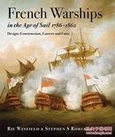 大航海时代的法国军舰 French Warships in the Age of Sail, 1786-1862: Design, Construction, Careers and Fates