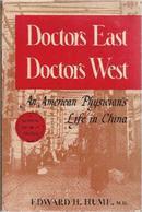现货Doctors East, Doctors West 1946年《道一风同--一个美国医生在中国的生活》---创办湖南湘雅医学
