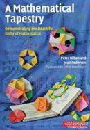 展示数学之美A Mathematical Tapestry: Demonstrating the Beautiful Unity of Mathematics