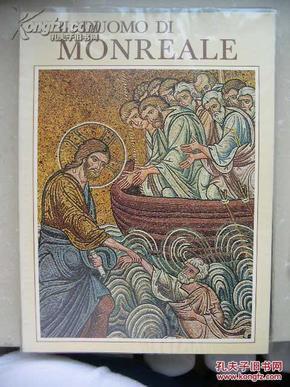 稀见哥特教堂研究资料 1981年 蒙雷亚莱大教堂 il duomo di monreale  精美华丽的镶嵌画  软精装带塑封  16开89页
