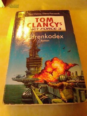 「經典外文原版」湯姆·克蘭西·系列《TOM CLANCYS NET FORCE ? Ehrenkodex》