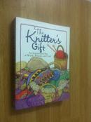 The Knitters Gift【针织者的礼物,伯纳黛特·墨菲,英文原版】