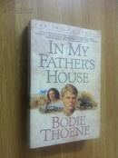 (The Shiloh Legacy Series) In My Father\s House【示罗传承系列:在父亲家里,波迪‧索恩,英文原版】
