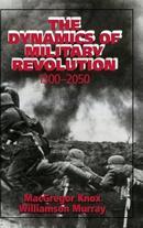 军事革命的动力 1300-2050年 The Dynamics of Military Revolution, 1300-2050