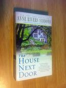 The House Next Door【鬼影幢幢/地狱芳邻,安妮·里弗斯·西登斯,英文原版】