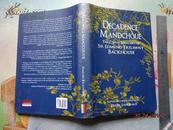 Décadence Mandchoue:The China Memoirs of Sir Edmund Trelawny Backhouse(太后与我,英文原版,硬精装有护封)