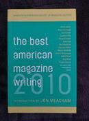 The Best American Magazine Writing 2010 最好的美国杂志写作书