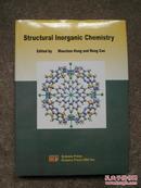 STRUCTURAL LNORGANIC CHEMISTRY(16开精装有护封,英文版)