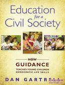 教师如何培养学生民主Education for a civil society : How Guidance Teaches Young Children Democratic Life Skills