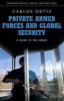 私人雇佣军和全球安全 Private Armed Forces and Global Security: A Guide to the Issues