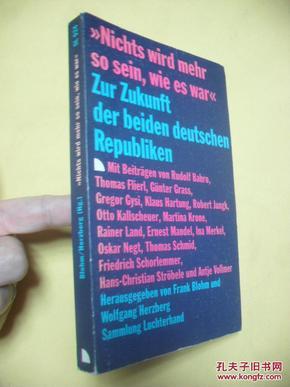 德文原版 Nichts wird mehr so sein, wie es war. Zur Zukunft der beiden deutschen Republiken.