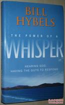◇英文原版书 正版 The Power of a Whisper: Hearing God 畅销书 Bill Hybels