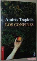 ◆西班牙语原版小说 Los confines (Novela) Andres Trapiello