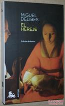 ◆西班牙语原版小说 El hereje (Contemporánea) Miguel Delibes