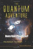 量子冒险:上帝掷骰子吗The Quantum Adventure: Does God Play Dice?