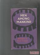 【英文原版】MEN AMONG MANKIND  书目请看图