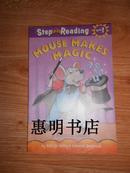 Step info Reading Step1--MOUSE MAKES MAGIC[28开 外文彩版]