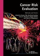 癌症风险评估:方法和趋势Cancer Risk Evaluation: Methods and Trends