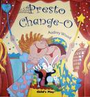 英文原版   少儿绘本    Presto Change-O    变幻莫测