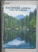 DAS INNERE ALMTAL  Zauber einer Landschaft(一个景观的魅力)
