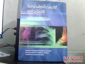 Musculoskeletal Medicine 肌肉骨骼医学(精装10品 大16开英文原版)