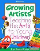 培养艺术家:幼儿的艺术培养 Growing Artists: Teaching the Arts to Young Children