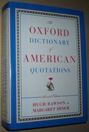 ◇英文原版书 The Oxford Dictionary of American Quotations