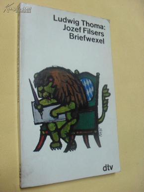 德文原版    Jozef Filsers Briefwexel.         von LUDWIG THOMA,
