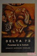 西班牙语原版 Delta 73 Pluralidad de la Cultura