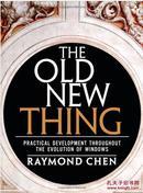 全新  The Old New Thing: Practical Development Throughout the Evolution of Windows 1st Edition   进口原版