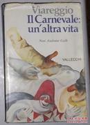 意大利语原版 Viareggio. Il carnevale: unaltra vita.