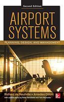 机场系统,第二版:规划,设计和管理Airport Systems, Second Edition: Planning, Design and Management