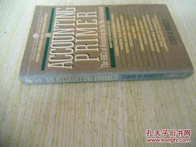 英文原版      AN Accounting Primer : Revised Edition)by Edwin W. Midgett