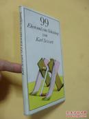 德文原版 布面精装 插图本  99 Ehen und eine Scheidung.      Karl Sewart