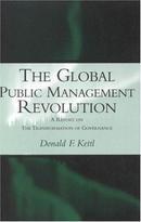 全球公共管理革命:治理转型报告The Global Public Management Revolution: A Report on the Transformation of Governance