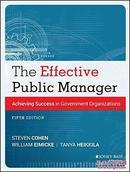 有效的公共管理:政府机构实现成功The Effective Public Manager: Achieving Success in Government Organizations
