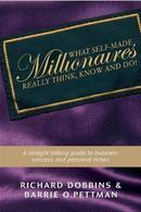 白手起家的百万富翁真正所想What Self-Made Millionaires Really Think, Know and Do: A Straight-Talking
