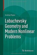 罗巴切夫斯基几何学与现代非线性问题Lobachevsky Geometry and Modern Nonlinear Problems.