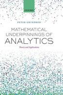 分析学数学基础:面向客户行业数据科学的理论与应用Mathematical Underpinnings of Analytics: Theory and Applications