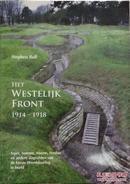 一战遗迹 The Old Front Line: The Centenary of the Western Front in Pictures