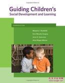 引导儿童的社会发展和学习  第7版Guiding Childrens Social Development and Learning